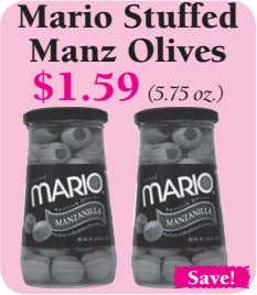 Mario Stuffed Manz Olives $1.59 (5.75 oz.) Save!