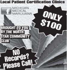Local Patient Certification Clinics ONLY $100 BROUGHT TO YOU BY THE NORTH STAR COMMUNITY CLUB