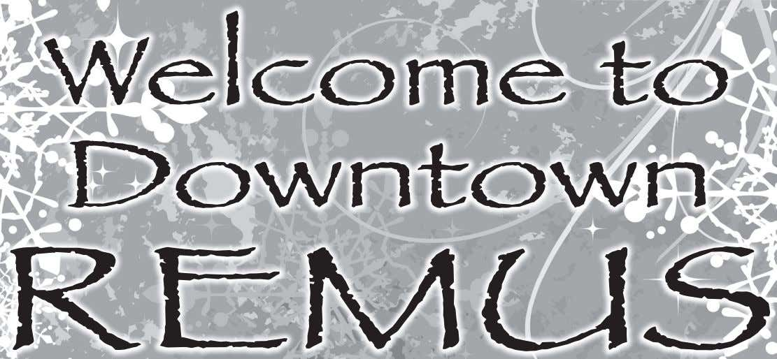 Welcome to Downtown REMUS