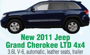 package & much more. #C10003 Now $34,435* Now $26,500* $1,750 REBATE! New 2011 New 2010 Jeep
