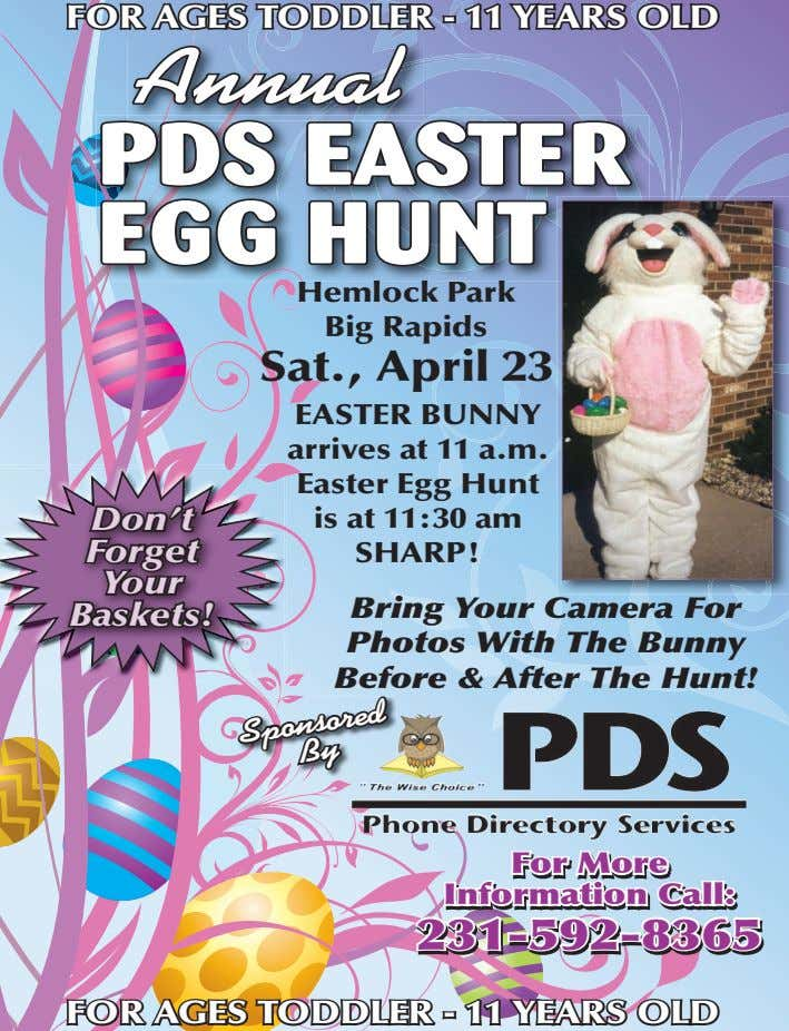 FOR AGES TODDLER - 11 YEARS OLD Annual PDS EASTER EGG HUNT Hemlock Park Big