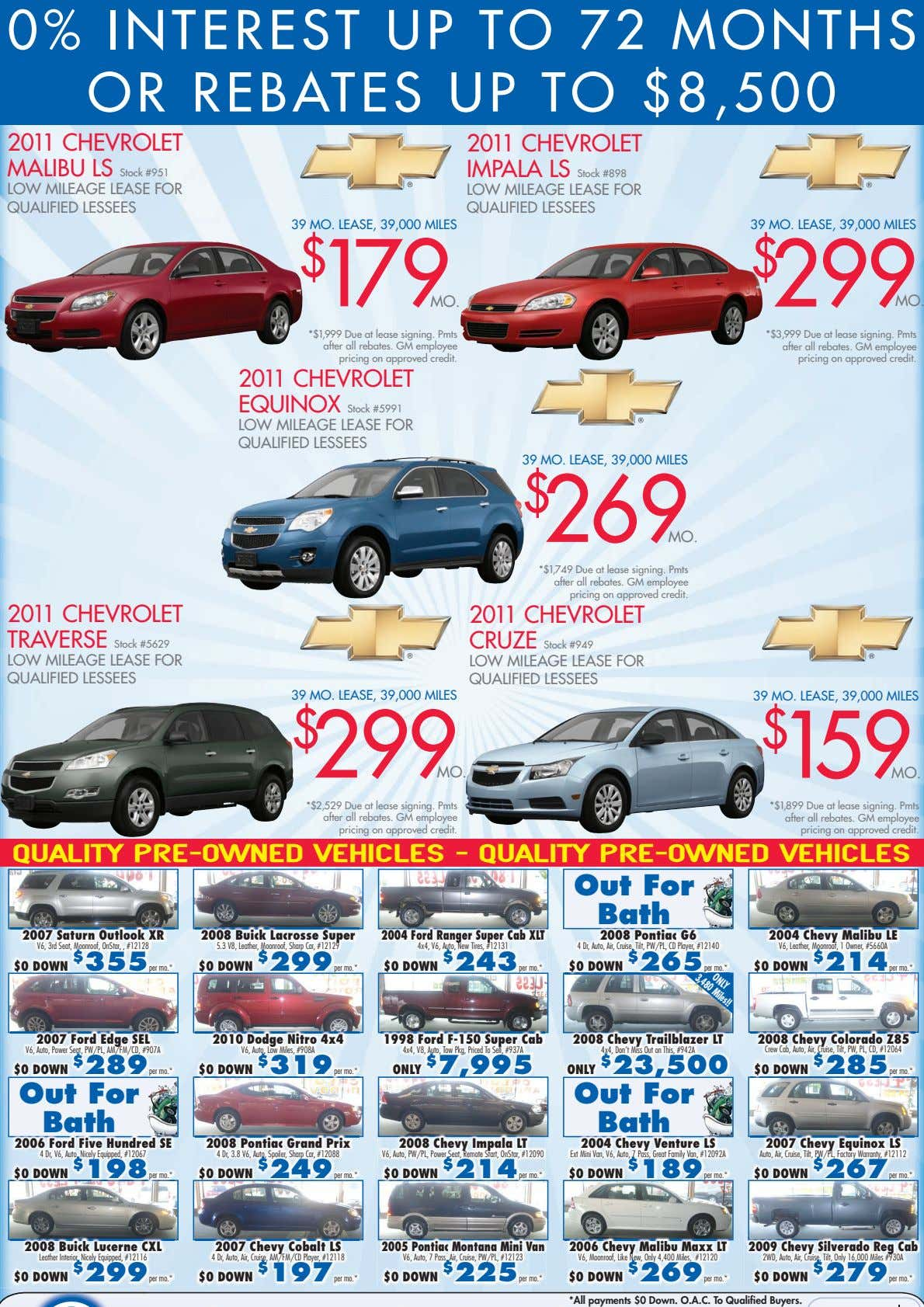 0% INTEREST UP TO 72 MONTHS OR REBATES UP TO $8,500 2011 CHEVROLET 2011 CHEVROLET