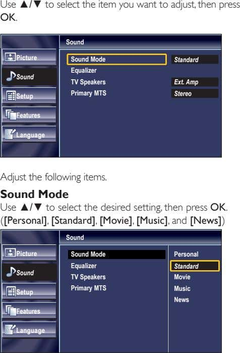Use ▲/▼ to select the item you want to adjust, then press OK. Sound Picture