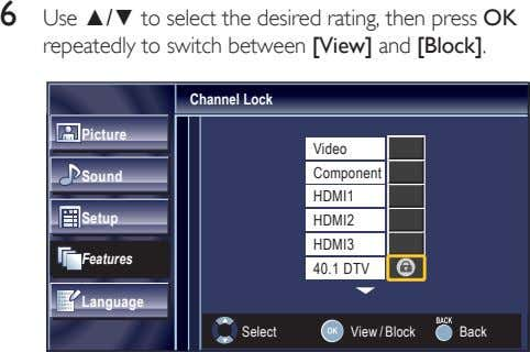 6 Use ▲/▼ to select the desired rating, then press OK repeatedly to switch between