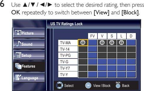 6 Use ▲/▼ / ◄/► to select the desired rating, then press OK repeatedly to