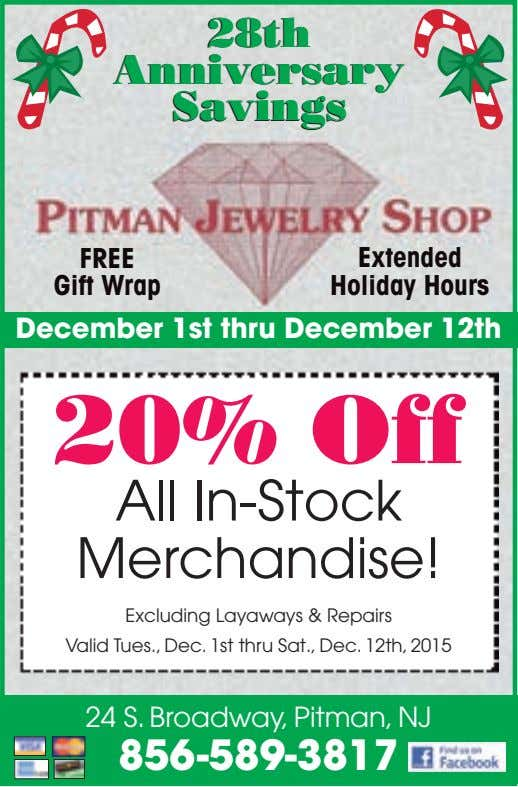 28th 28th Anniversary Anniversary Savings Savings FREE Extended Gift Wrap Holiday Hours December 1st thru