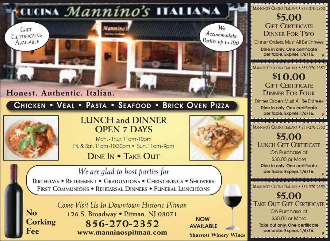 We MANNINO'S CUCINA ITALIANA • 856-270-2352 Accommodate $ 5.00 Parties up to 100 Gift GIFT