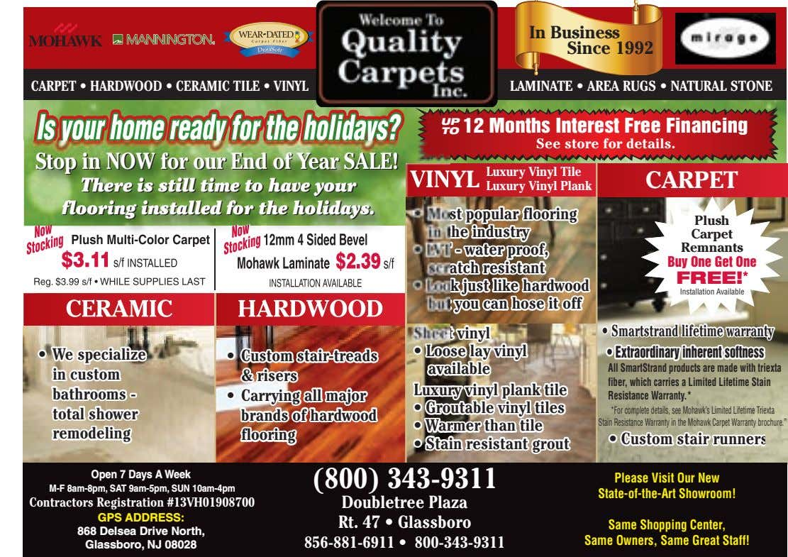In Business Since 1992 CARPET • HARDWOOD • CERAMIC TILE • VINYL LAMINATE • AREA