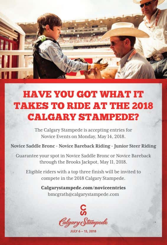 HAVE YOU GOT WHAT IT TAKES TO RIDE AT THE 2018 CALGARY STAMPEDE? The Calgary