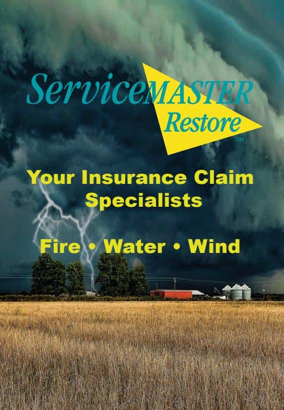 Your Insurance Claim Specialists Fire • Water • Wind