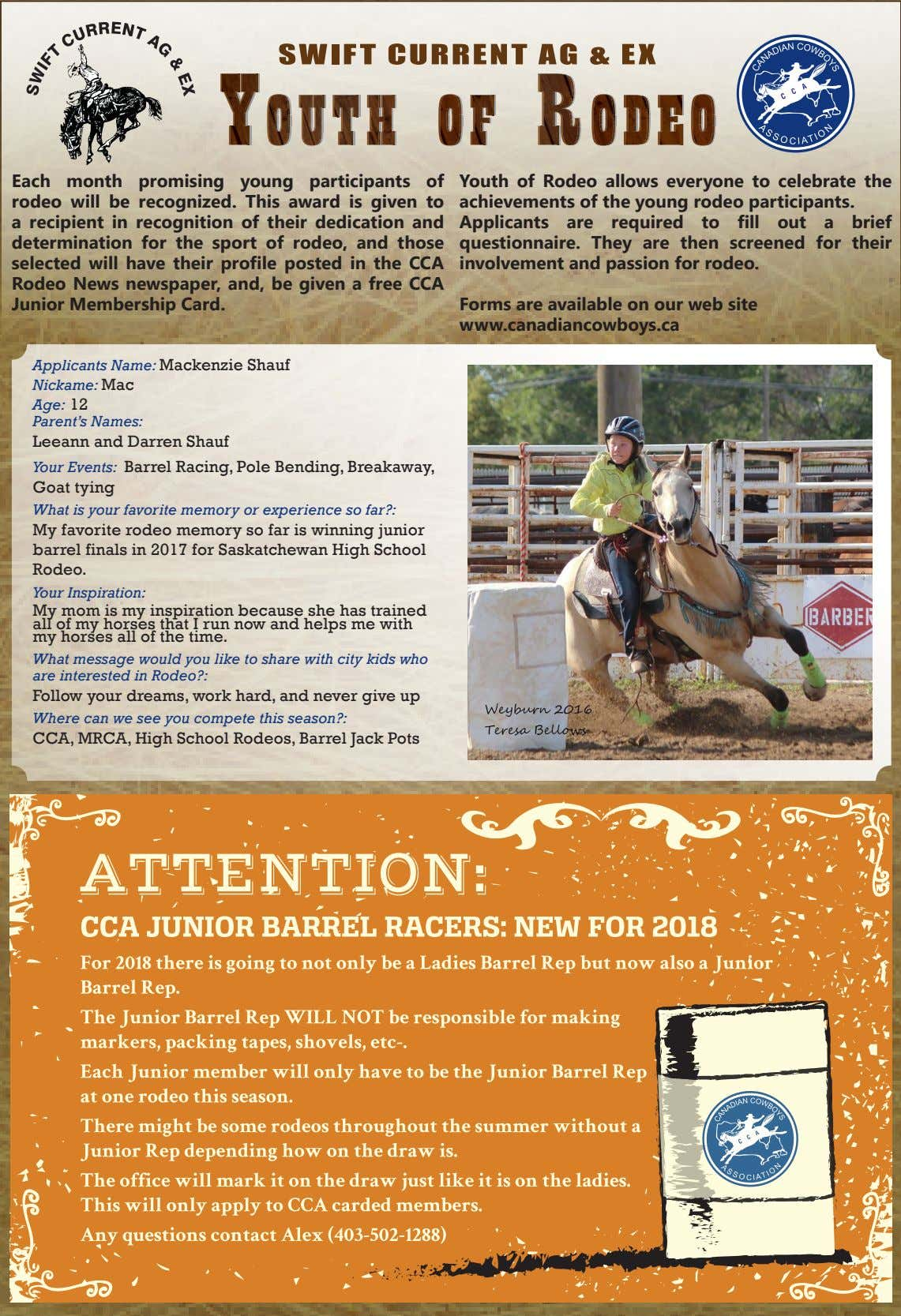 Each month promising young participants of rodeo will be recognized. This award is given to