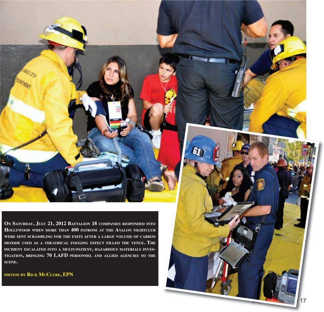 oN saturday, July 21, 2012 battalioN 18 CoMpaNies respoNded iNto hollywood wheN More thaN 400
