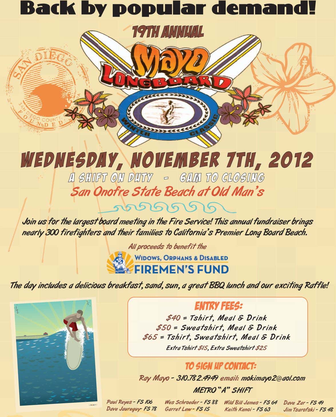 Back by popular demand! 19th Annual WEDNESDAY, NOVEMBER 7TH, 2012 A SHIFT ON DUTY -