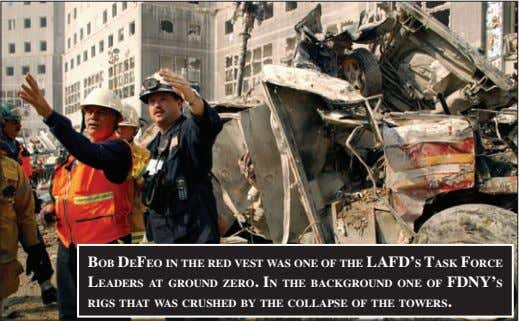 bob defeo iN the red vest was oNe of the lafd's task forCe leaders at