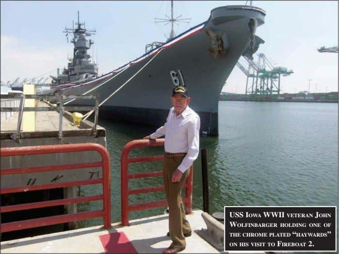 "uss iowa wwii veteraN JohN wolfiNbarger holdiNg oNe of the ChroMe plated ""haywards"" oN his"