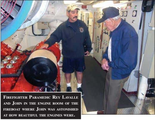 firefighter paraMediC rey lavalle aNd JohN iN the eNgiNe rooM of the fireboat where JohN