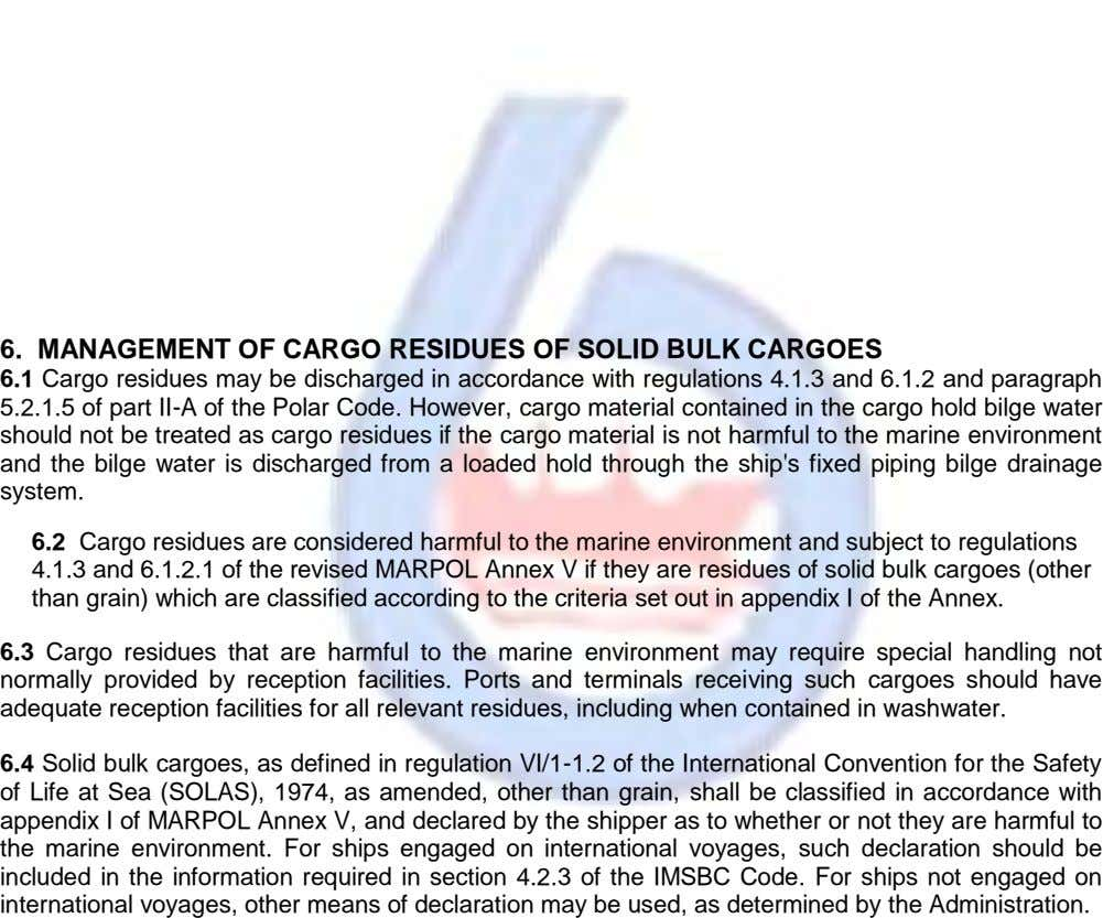 6. MANAGEMENT OF CARGO RESIDUES OF SOLID BULK CARGOES 6.1 Cargo residues may be discharged in