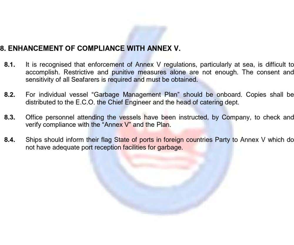 8. ENHANCEMENT OF COMPLIANCE WITH ANNEX V. 8.1. It is recognised that enforcement of Annex V