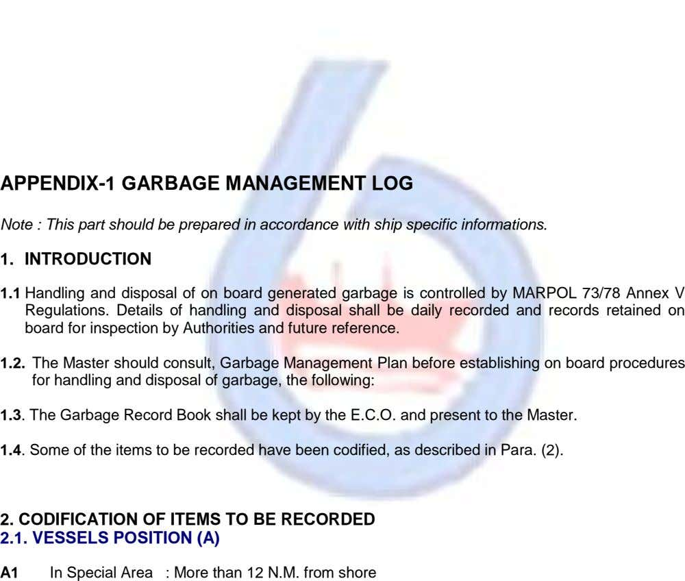 APPENDIX-1 GARBAGE MANAGEMENT LOG Note : This part should be prepared in accordance with ship specific