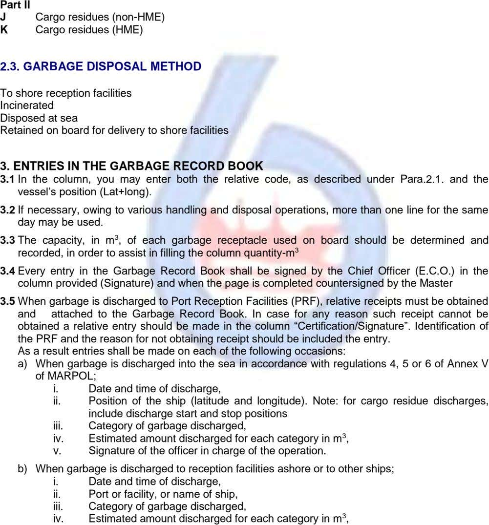 Part II J K Cargo residues (non-HME) Cargo residues (HME) 2.3. GARBAGE DISPOSAL METHOD To shore