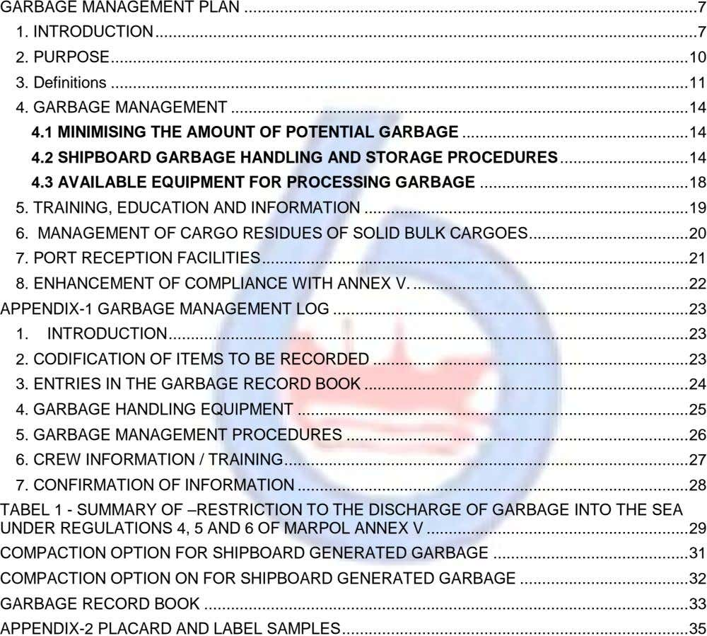 GARBAGE MANAGEMENT PLAN ...................................................................................................... 7 1. INTRODUCTION .......................................................................................................................... 7 2. PURPOSE .................................................................................................................................. 10 3. Definitions ..................................................................................................................................