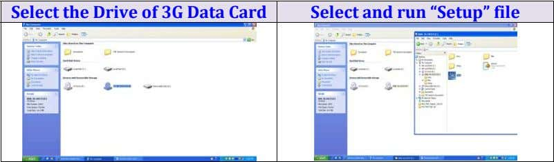 "Select the Drive of 3G Data Card Select and run ""Setup"" file"