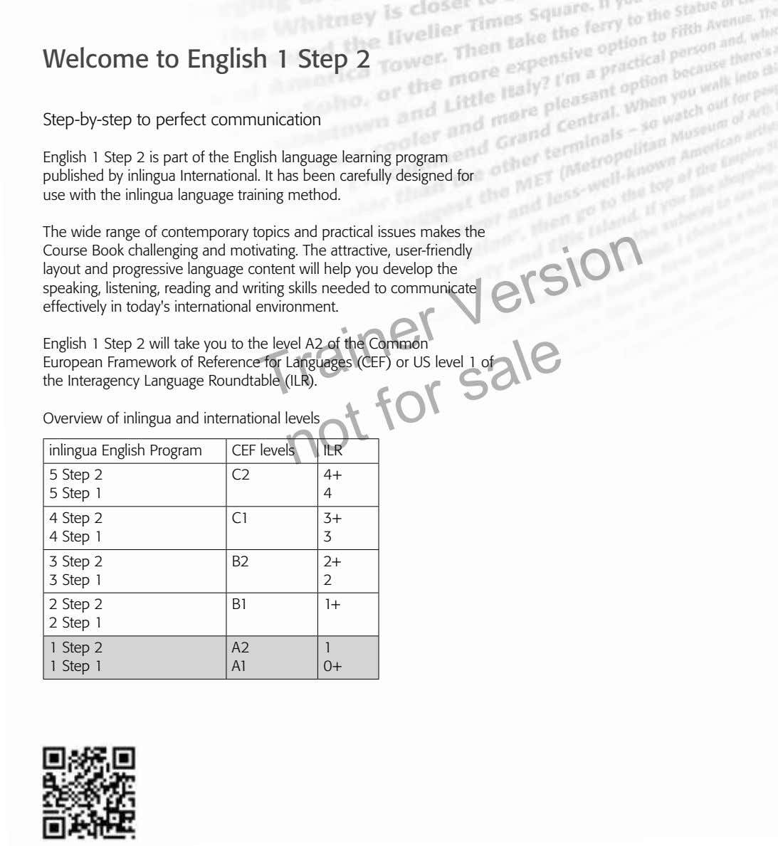 Welcome to English 1 Step 2 Step-by-step to perfect communication English 1 Step 2 is