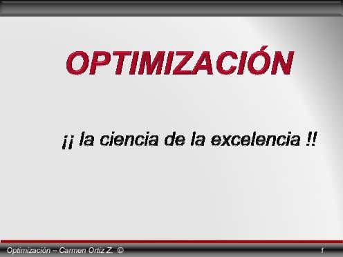 Optimización – Carmen Ortiz Z. © 1