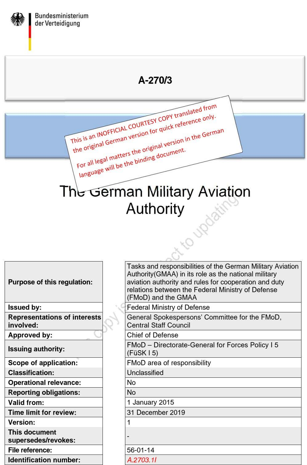 A-270/3 General Publication The German Military Aviation Authority Purpose of this regulation: Tasks and