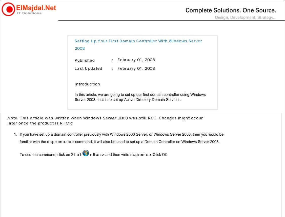 Setting Up Your First Domain Controller With Windows Server 2008 Published : February 01, 2008