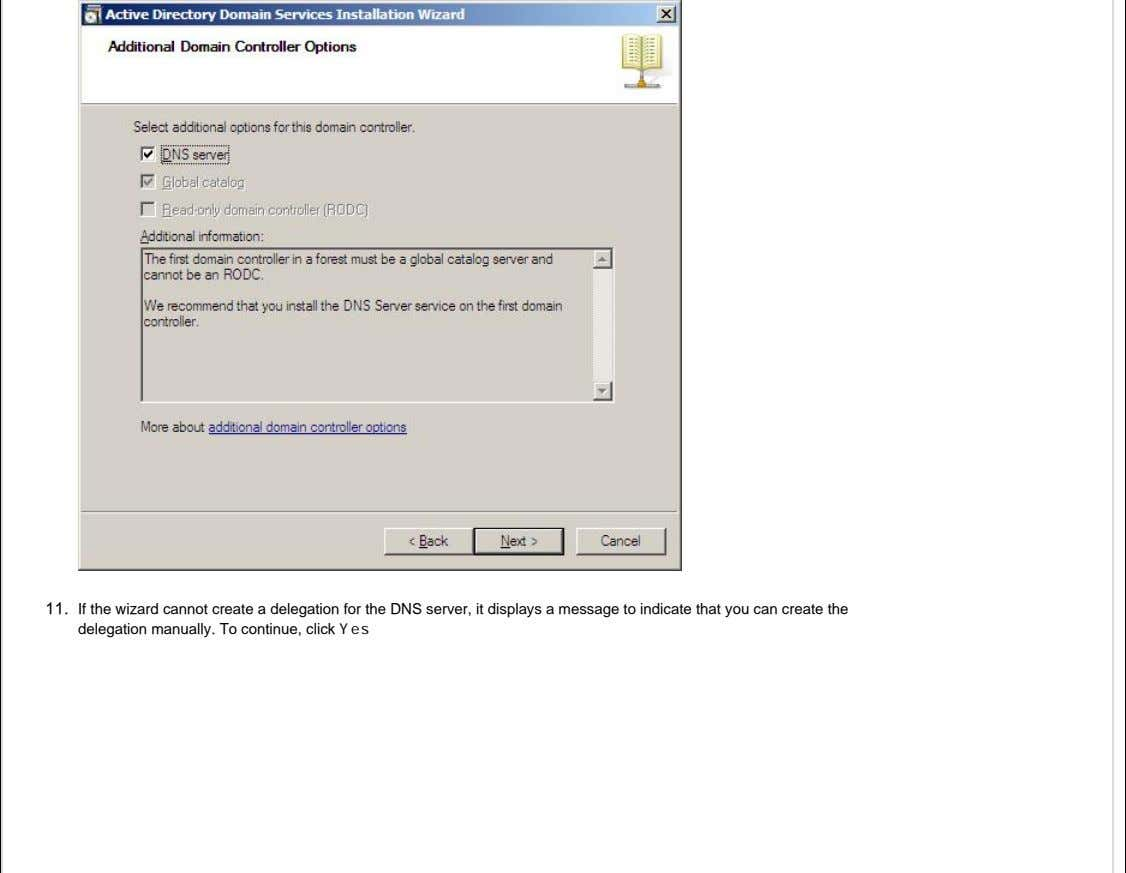 11. If the wizard cannot create a delegation for the DNS server, it displays a