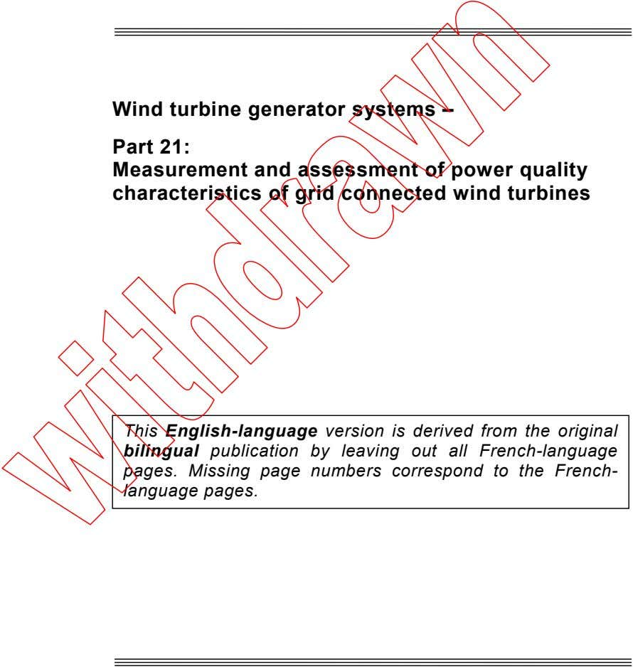 Wind turbine generator systems – Part 21: Measurement and assessment of power quality characteristics of