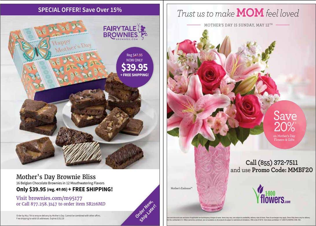 SPECI AL OFFER! Save Over 15% MOTHER'S DAY IS SUNDAY, MAY 12 TH Reg $4