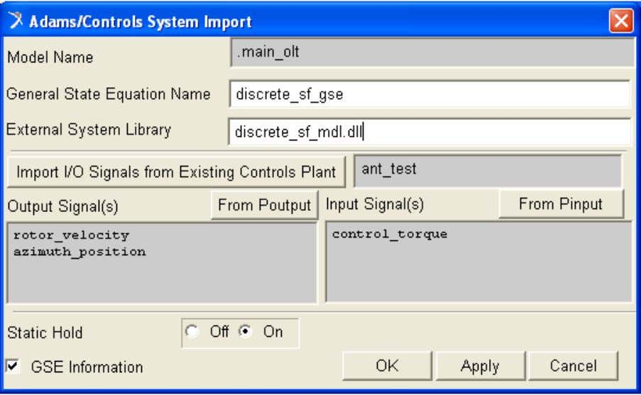 Parameters to Adams Create GSE from the Simulink Model 1. After loading the ESL, Adams/Controls will