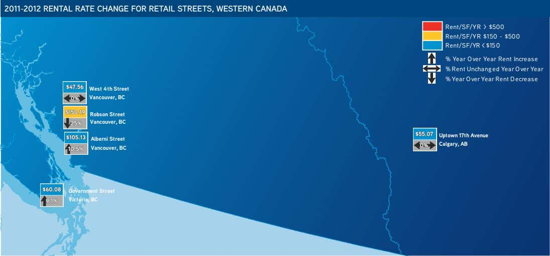 2011-2012 RENTAL RATE CHANGE FOR RETAIL STREETS, WESTERN CANADA Rent/SF/YR > $500 Rent/SF/YR $150 -