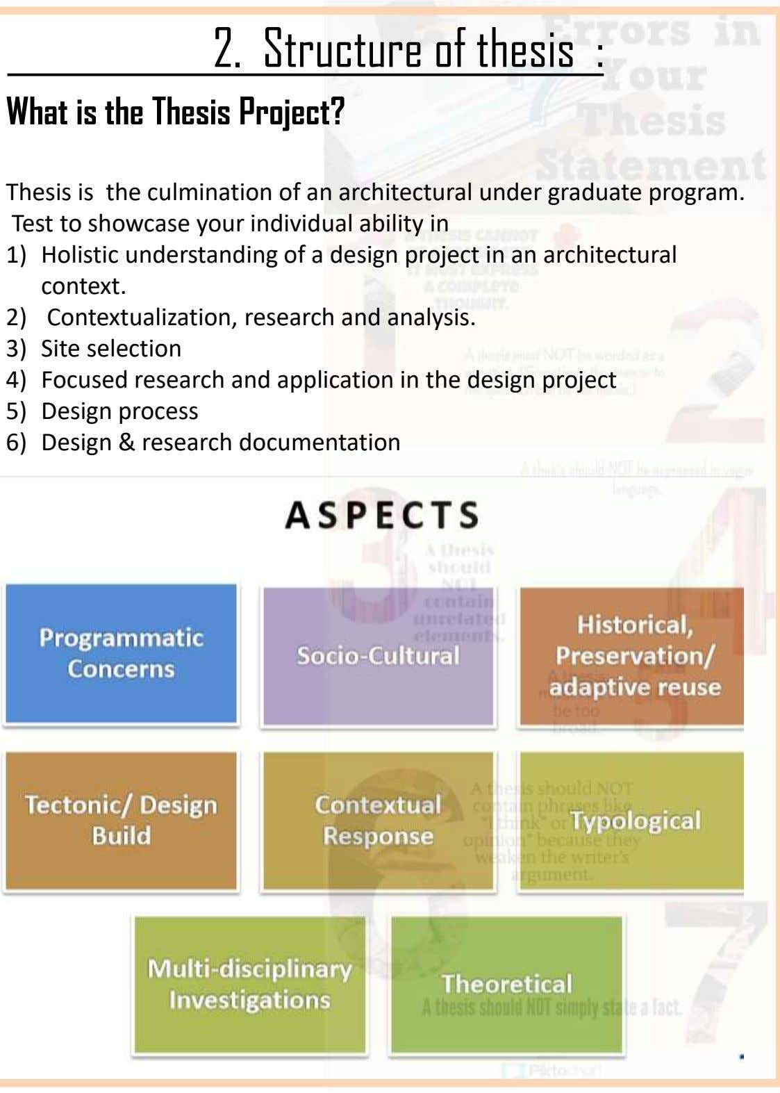 2. Structure of thesis : What is the Thesis Project? Thesis is the culmination of