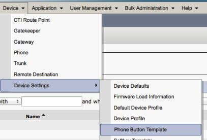 Device > Device Settings > Phone Button T emplate Two Phone Button Templates: • Self-Provisioning •