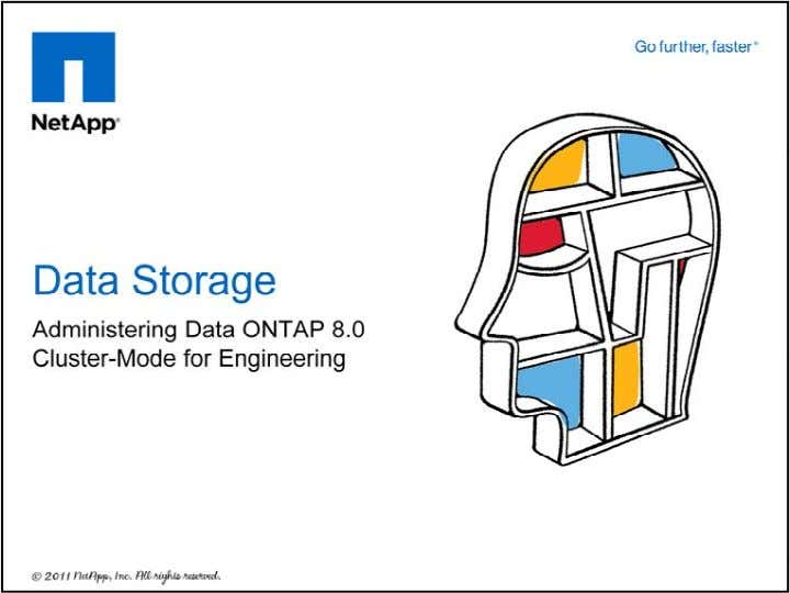 © 2011 NetApp. All rights reserved. 1