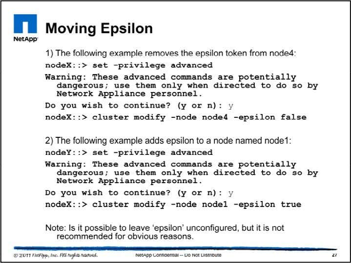 Note: Changing epsilon can be run from any node in the cluster. The steps to move