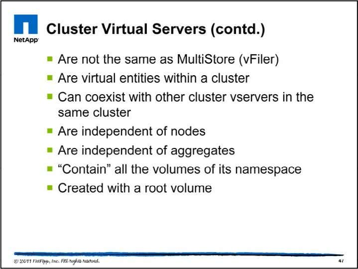 Think of the cluster as a bunch of hardware (nodes, disk s helves, and so on).