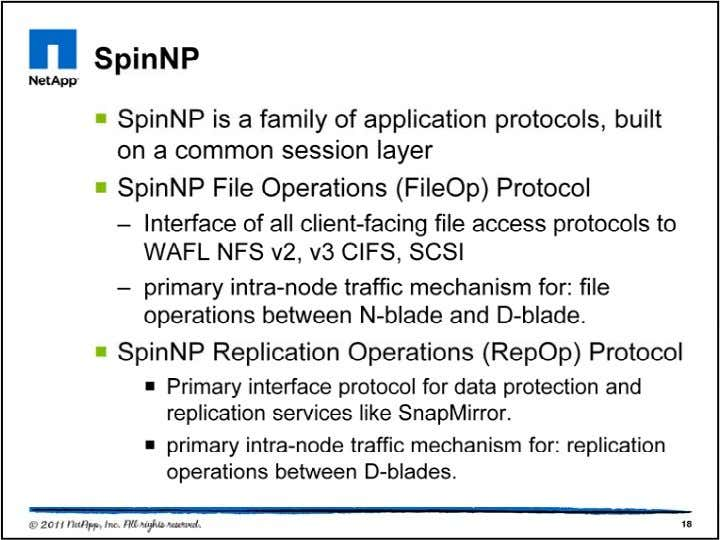 SpinNP is the protocol family used within a cluster or between clusters to carry high frequency/high