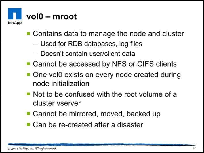 The vol0 volume of a node is analogous to the root volume of a Data ONTAP®