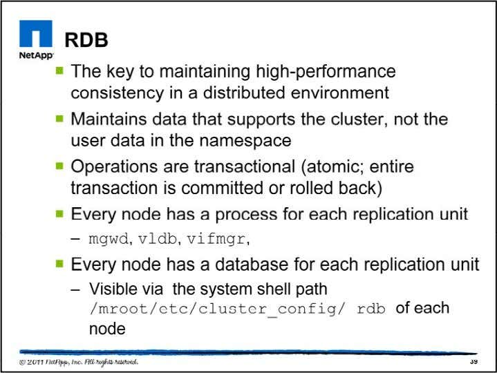 The RDB units do not contain user data, but rather they contain data that helps manage
