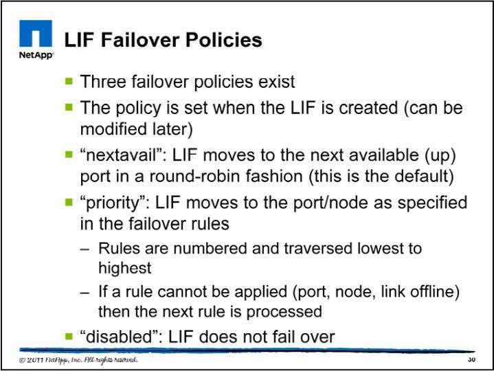 The default policy that gets set when a LIF is created is nextavail, but priority can