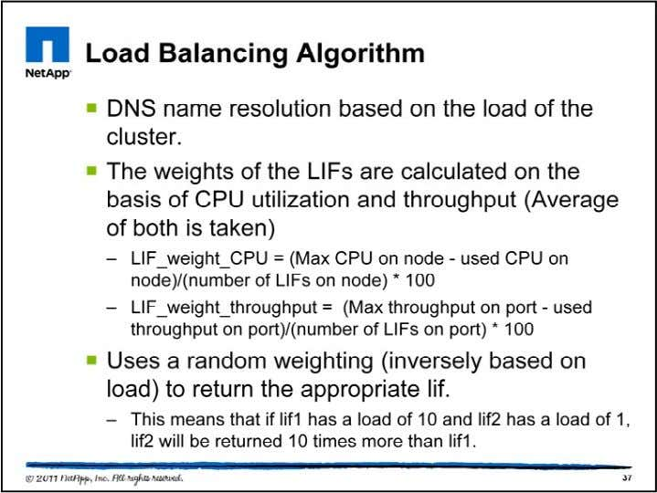 The weights of the LIFs are calculated on the basis of CPU utilization and throughput (Average