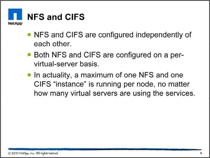 NFS is a licensed protocol, and is enabled per vserver by creating an NFS server associated