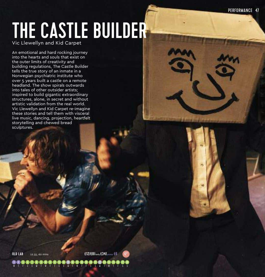 PERFORMANCE 47 THE CASTLE BUILDER Vic Llewellyn and Kid Carpet An emotional and hard rocking