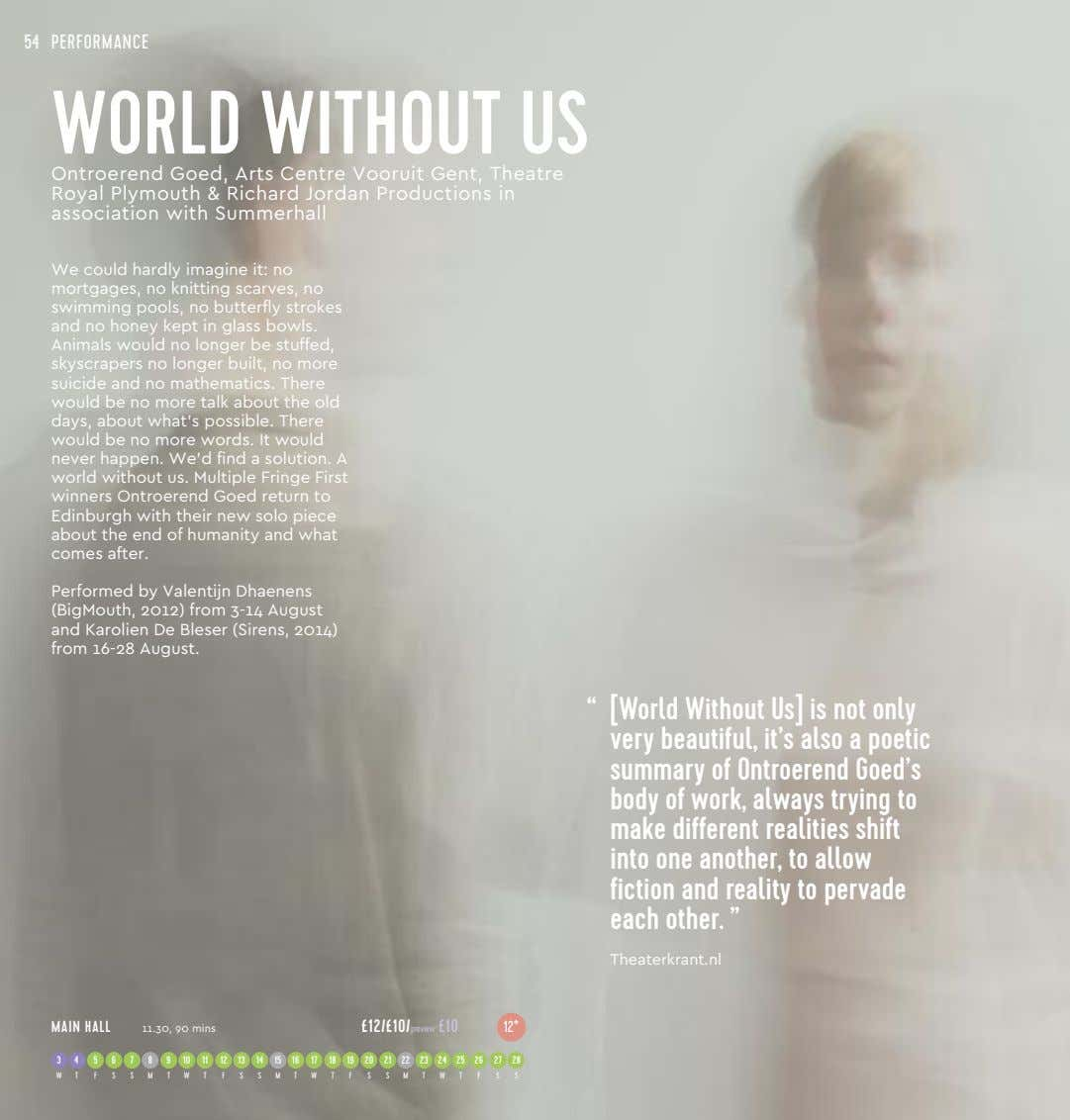54 PERFORMANCE WORLD WITHOUT US Ontroerend Goed, Arts Centre Vooruit Gent, Theatre Royal Plymouth &