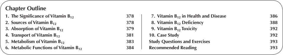 Chapter Outline 1. The Significance of Vitamin B 12 378 7. Vitamin B 12 in