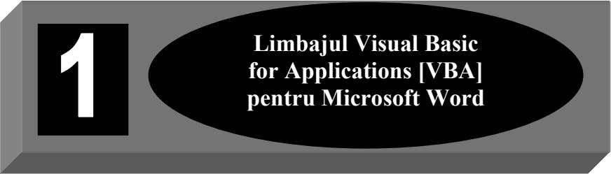 Limbajul Visual Basic for Applications [VBA] pentru Microsoft Word